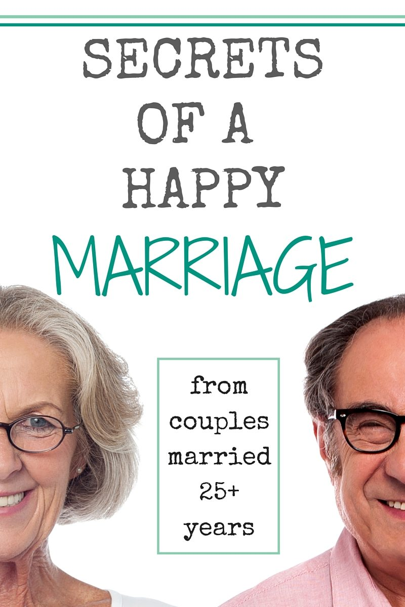 Secrets of a Happy Marriage from couples married 25+ years.
