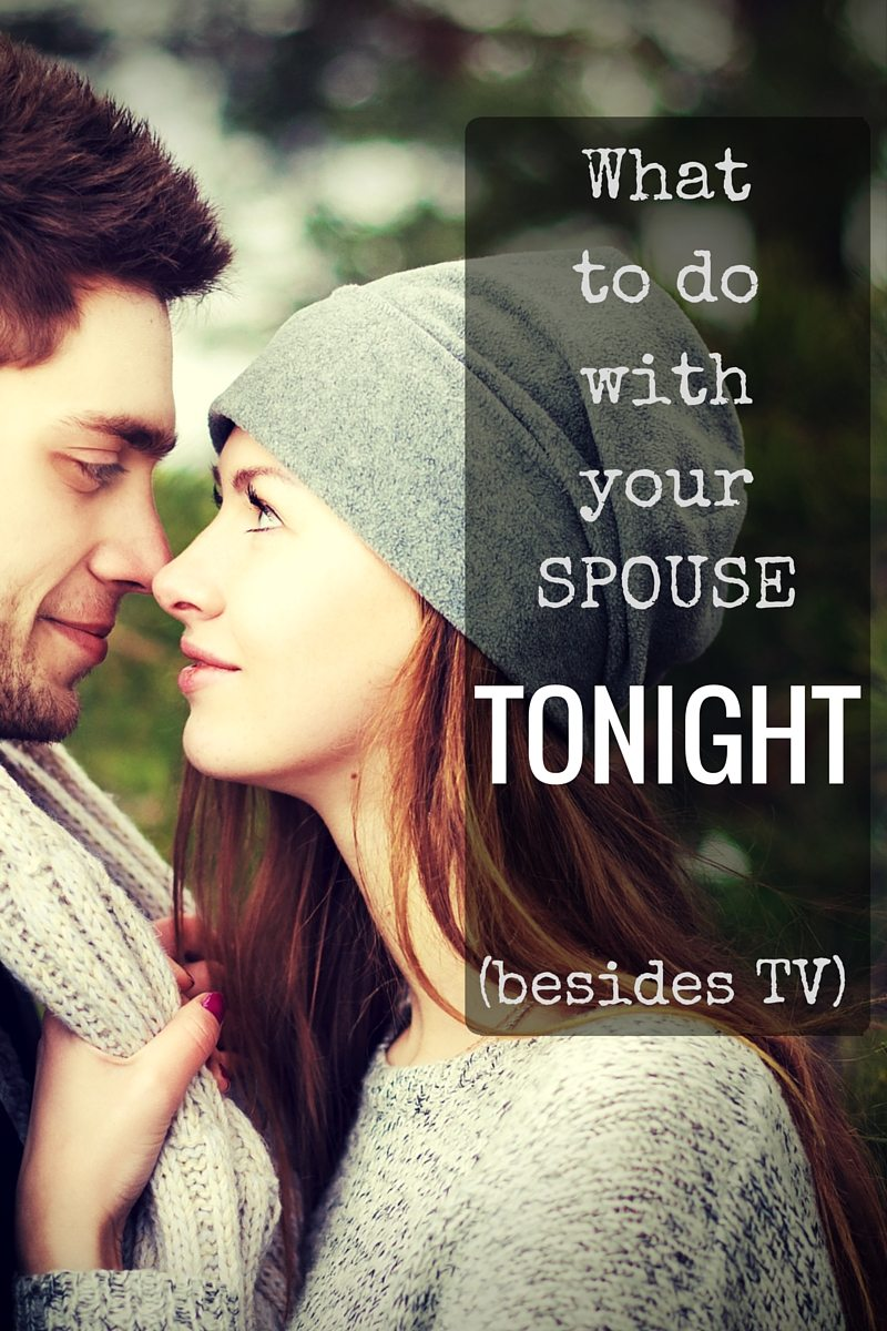What to do with your spouse tonight (besides TV). Don't get me wrong- we LOVE TV. It just doesn't lend itself to connecting together. I think we're all in need of some low-energy solutions to connect together at the end of the day.