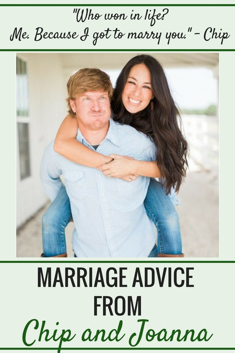 Marriage Advice From Chip And Joanna Gaines Marriage