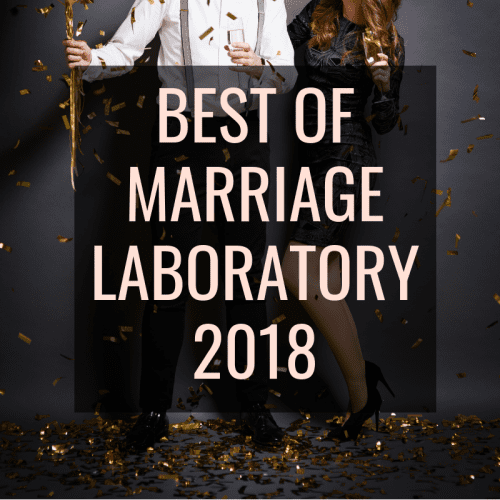 Best of Marriage Laboratory 2018