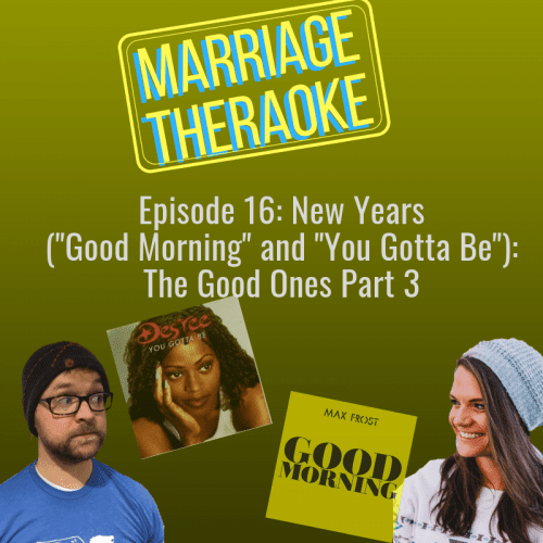 New Years relationship podcast